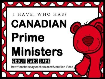 Loads of fun, all while learning about Canada's Prime Ministers. I Have, Who Has? Co-operative learning game. Each card states a former Prime Minster's name along with his/her term dates!! #government #Canada