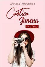 Caótica Jimena - Neïra (Andrea Longarela)