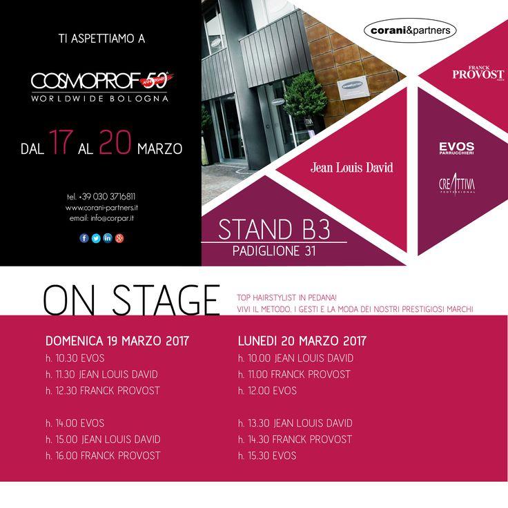 Corani & Partners ti aspetta a  Cosmoprof Worldwide Bologna 2017! STAND B3, PAD 31 con un ricco programma di #eventi e i suoi prestigiosi #marchi Jean Louis David (Italy) Creattiva Professional EVOS PARRUCCHIERI e Franck Provost