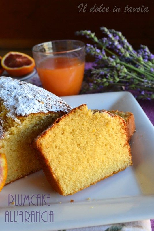 goloso plumcake all'arancia su  http://ildolceintavola.blogspot.it/2016/05/plum-cake-all-arancia.html