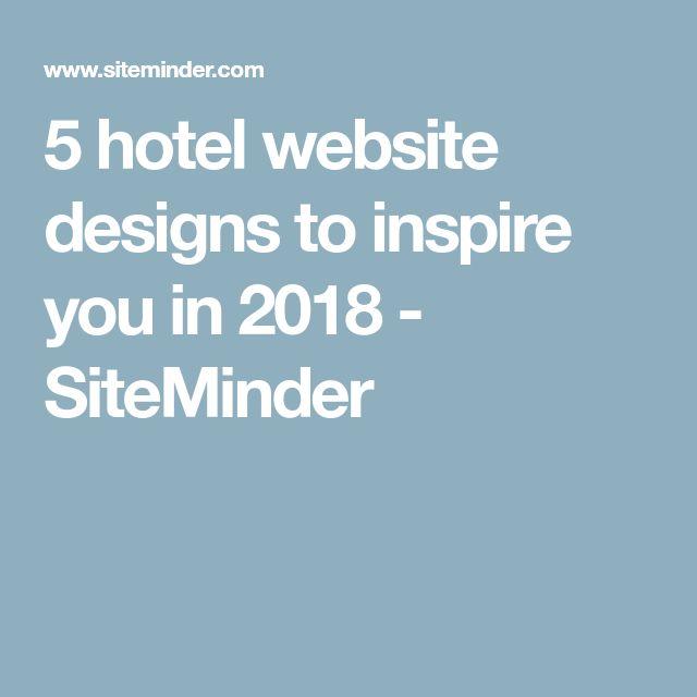 5 hotel website designs to inspire you in 2018 - SiteMinder