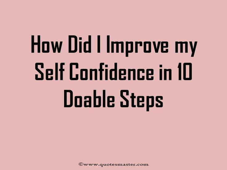 Improve self confidence in 10 doable steps. These easy to do tricks will help you regain your confidence in a matter of days.