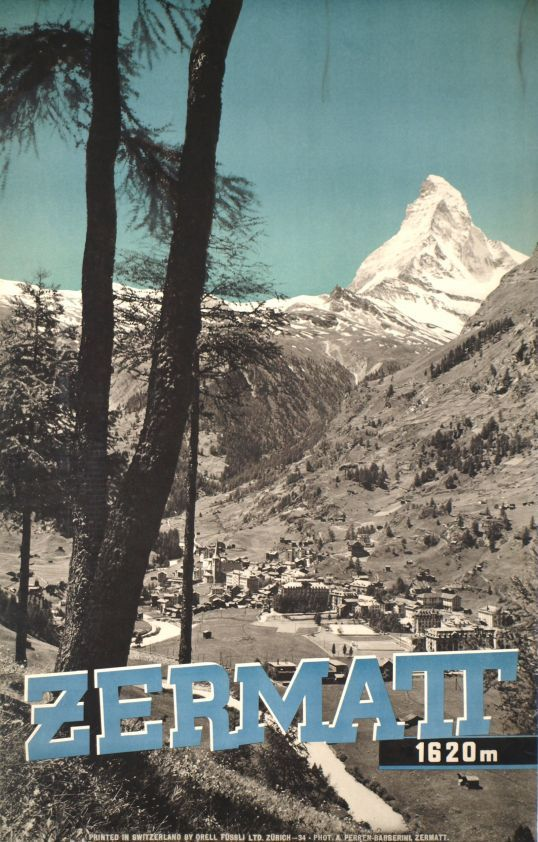 "Zermatt, 1620 mètres  (Perren - Barberini Photographers / 1934) Photographic poster for Zermatt with the Matterhorn mountain (called ""Cervin"" in French) one of the best skiing resort of Switzerland."