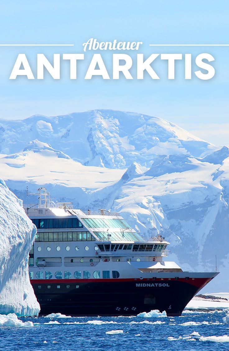 Atemberaubende Antarktis – mit Hurtigruten ins Pinguinparadies