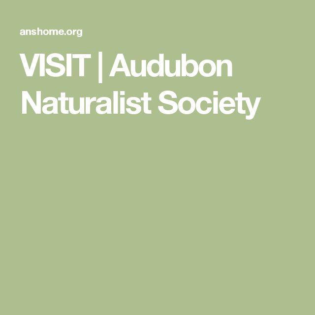 VISIT | Audubon Naturalist Society
