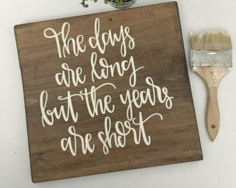 The days are long but the years are short - Parenthood quote - Baby Gift - chalkboard look - Typography Wall Art - Print - Inspiration by SusanNewberryDesigns