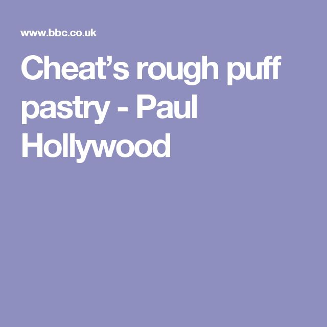 Cheat's rough puff pastry - Paul Hollywood