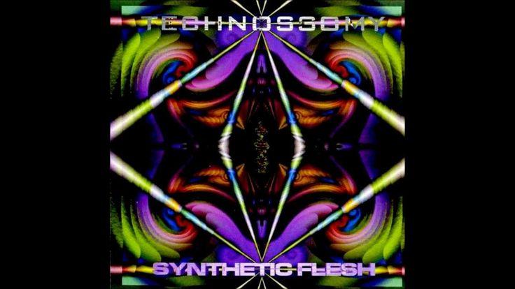 Technossomy - Synthetic Flesh (Flying Rhino Records) (1997)