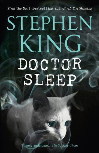 Doctor Sleep (Shining Book 2): Amazon.co.uk: Stephen King: Books  Reading this now and it is the scariest book!!!!!