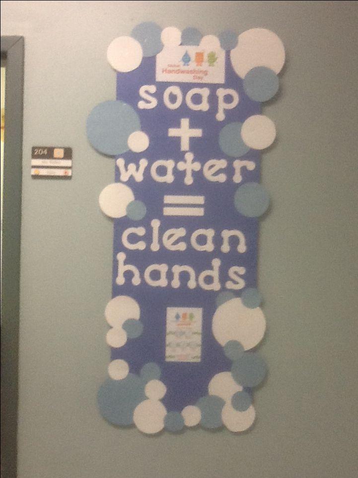 Global Hand Washing Day is October 15th! Nurses bulletin board.