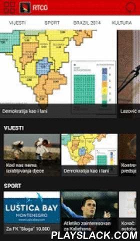 RTCG  Android App - playslack.com , Sve o svemu ! - Portal RTCG - prvi u regionu sa responsive design-om. Vijesti, foto, video, vaši komentari, mogućnost dijeljenja na društvenim mrežama.
