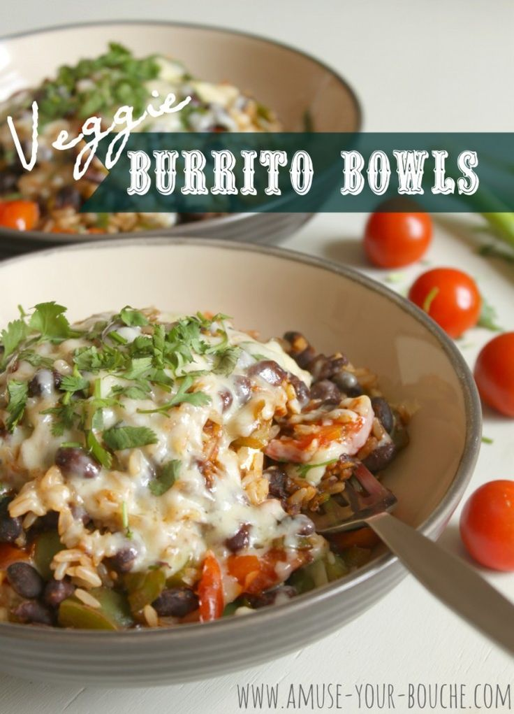 Veggie burrito bowls - use vegan cheese of your choice #vegan #entree #recipe