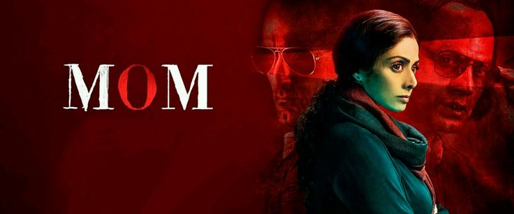 Kaahon Cinema Review: MOM #KaahonCinema   #filmreview   #hollywood   #kaahoncinemareview
