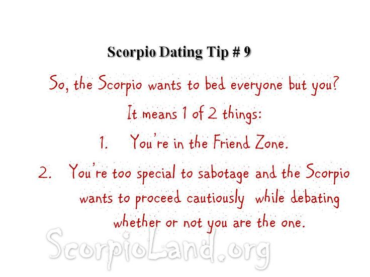 "scorpio woman dating a scorpio man How to date a ""scorpio man"" we do have 14 tips if you want to date a scorpio man who's a little more attainable 7 don'ts of dating a scorpio man."