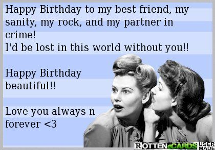 happy birthday friend - Google Search @abbyelisabeth20  sent me this for my birthday today. I love my BFF SO MUCH.