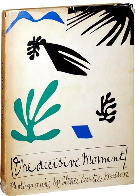 'The Decisive Moment' by Henri Cartier-Bresson. Cover design by Henri Matisse [PHOTOBOOK.]