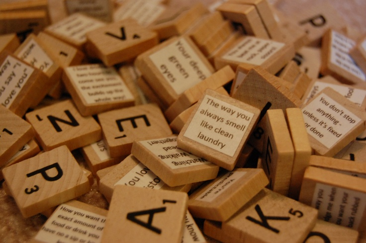 100 Things I Love About You Using Scrabble Pieces Diy