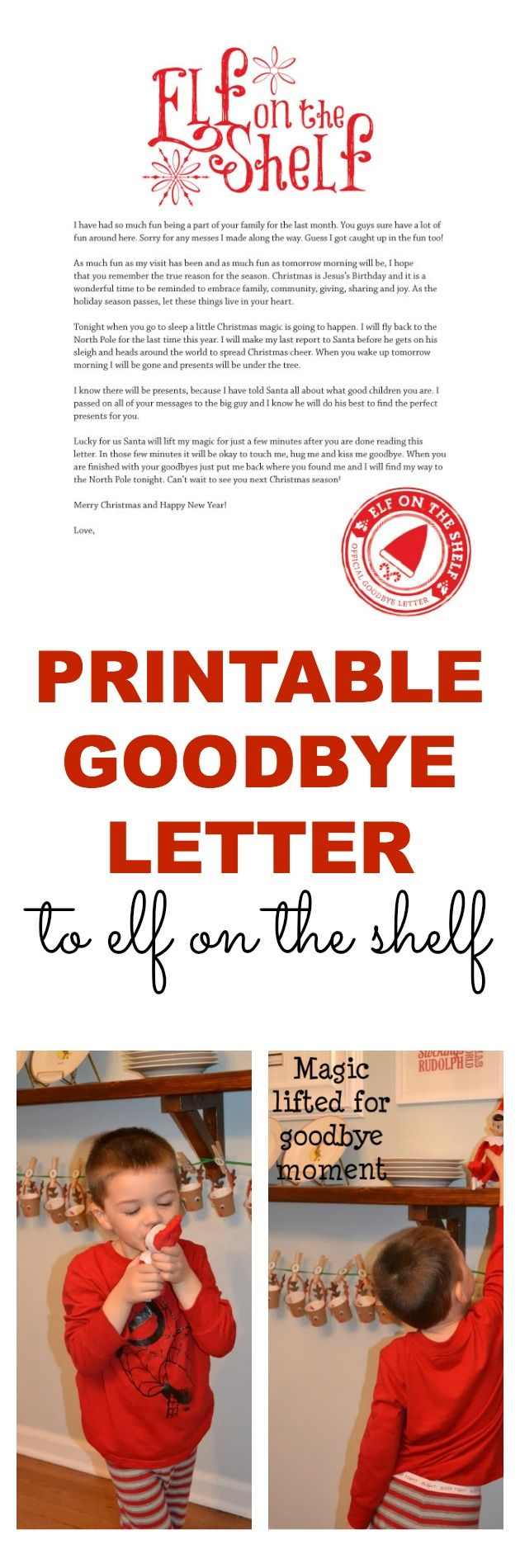 A printable goodbye letter for Elf on the Shelf. Perfect way to wrap up all the fun--even has a reminder about the reason for the season.