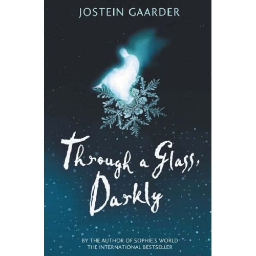 Through a Glass Darkly – Jostein Gaarder