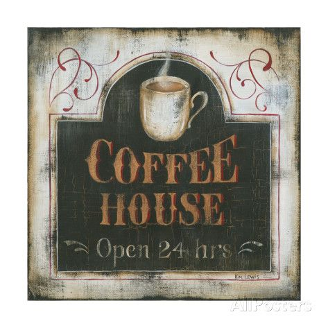Coffee House Open 24 Hours Art Print