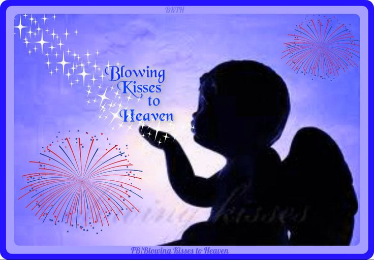 1000 Images About Blowing Kisses To Heaven Angels On