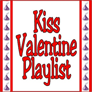 Kims Kandy Kreations: Valentine Kiss Song Playlist