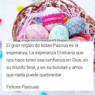 Imagenes Gratis: Frases de Felices Pascuas 2017