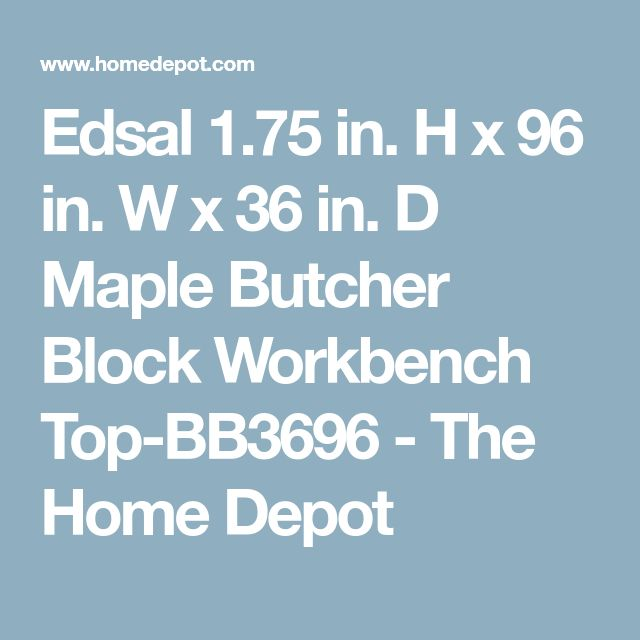 Edsal 1.75 in. H x 96 in. W x 36 in. D Maple Butcher Block Workbench Top-BB3696 - The Home Depot