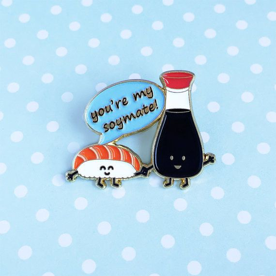 This pun-tastic pin. | 23 Delicious Little Things For Sushi Lovers