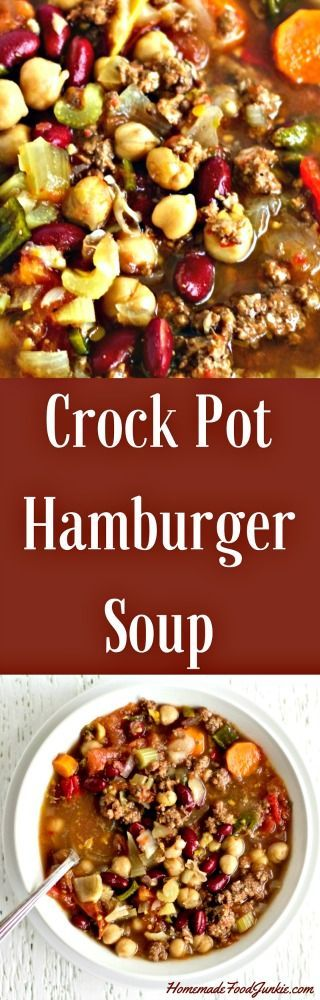 This healthy, versatile Crock pot Hamburger soup is one of my favorites. A high fiber, dairy-free soup.