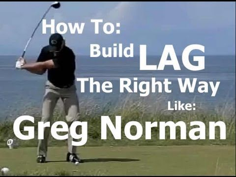 Build Lag Without Inconsistency: Greg Norman Swing Analysis