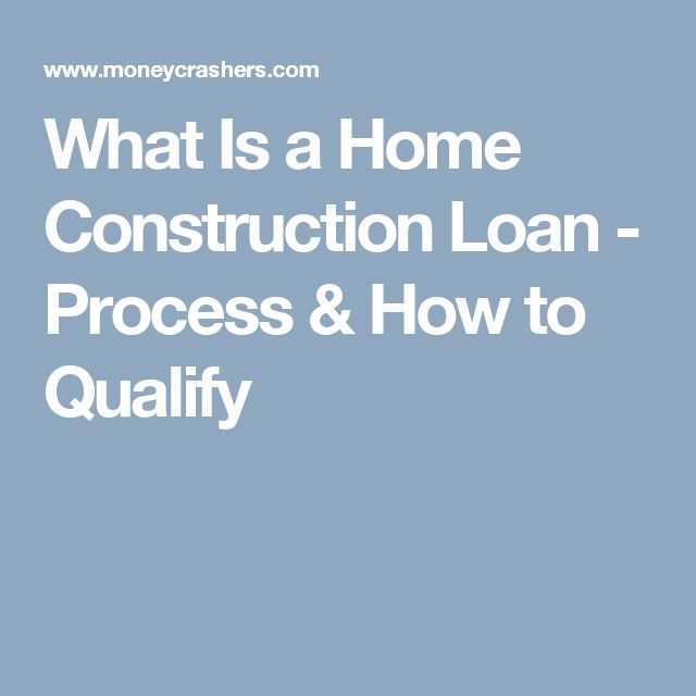 Best 25 new home construction ideas on pinterest for Building a house mortgage process