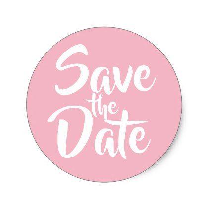 #Pale Pink Save the Date Classic Round Sticker - #savethedate #wedding #love #card #cards #invite #invitation