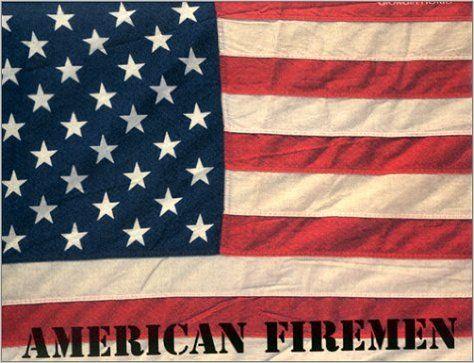 American Firemen / Giorgia Fiorio