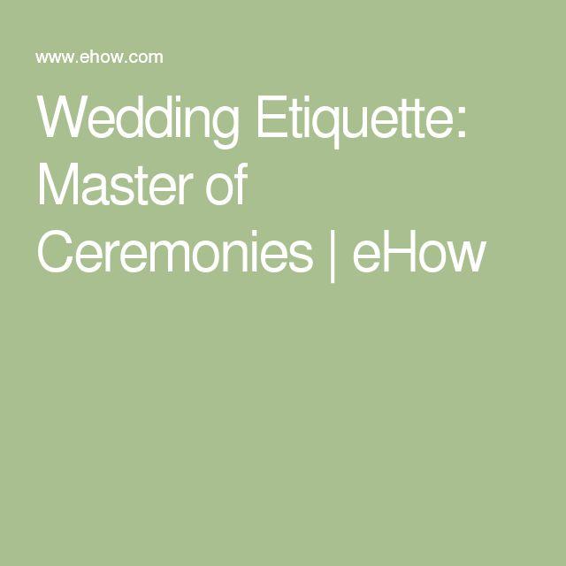 Wedding Etiquette Speeches: The 25+ Best Wedding Mc Ideas On Pinterest