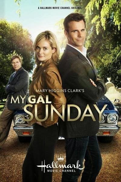 Its a Wonderful Movie - Your Guide to Family Movies on TV: Hallmark Channel Movie: My Gal Sunday