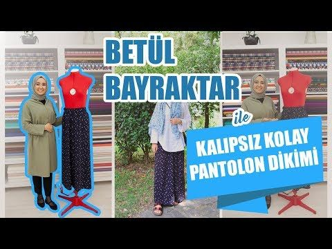 c2c8be9a7ea59 Kalıpsız Kolay Pantolon Dikimi Betül Bayraktar - Easy Pants Sewing Without  Pattern for Beginners - YouTube