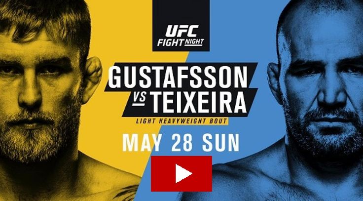 Watch Gustafsson vs Teixeira Live Streaming free – UFC Fight night on your PC, laptop, Mac, Ipad, Tab, Ps4/3, I-phone Android or any other online device.
