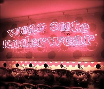 Because you never know.: Fashion, Lingerie, Life, Quote, Pink, Things, Cute Underwear, Light