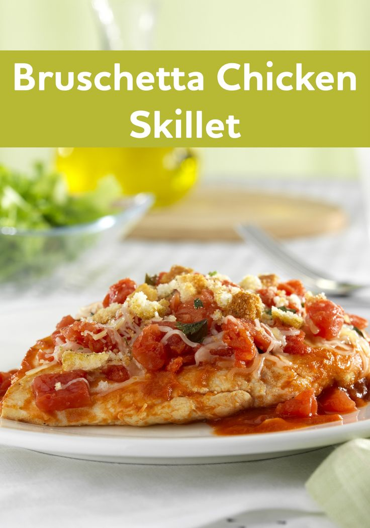 "Bruschetta Chicken Skillet—One fan said ""It's quick, easy and ..."