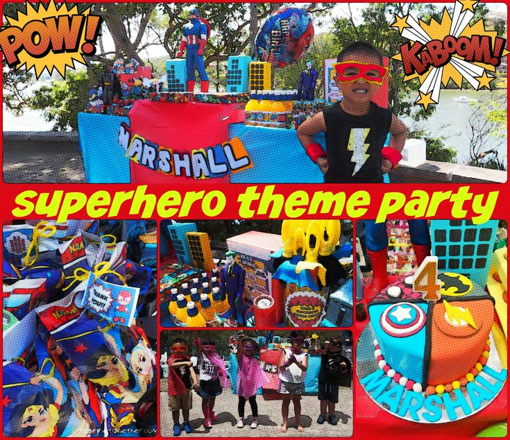 Marshall's Superhero Theme Party – tobringtogether