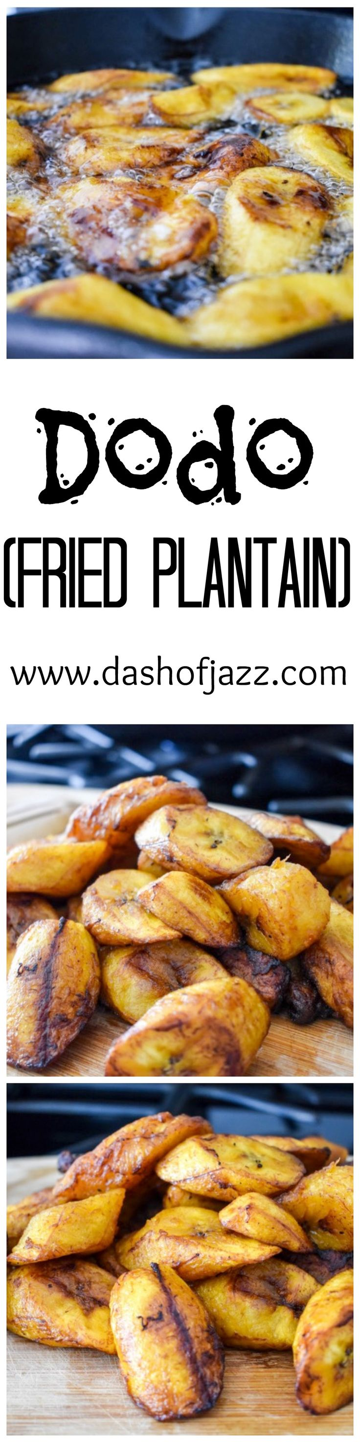 Dodo (Fried Plantain): easy, 2-ingredient snack or appetizer popular in West African, Caribbean, and Latin American cuisines | Dash of Jazz