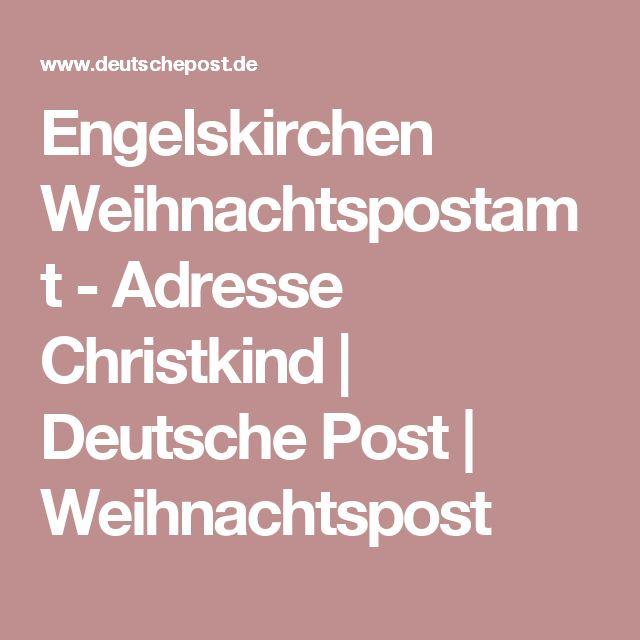 Engelskirchen Weihnachtspostamt - Adresse Christkind | Deutsche Post | Weihnachtspost