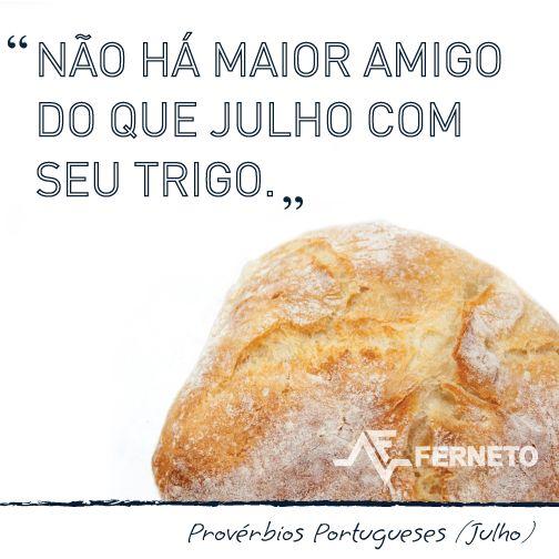 #provérbios #portugal #padaria #pão #julho