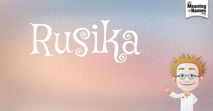 What Does The Name Rusika Mean?