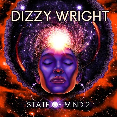 Album Stream: Dizzy Wright – State of Mind 2 | We Up On It