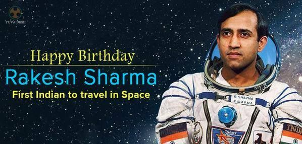 January 13th: Rakesh Sharma's Birthday : First Indian to Travel in Space –  Rakesh Sharma : First Indian to Travel in Space   Rakesh Sharma, AC, Hero of the Soviet Union, (born 13 January 1949) is a former Indian Air Force pilot who flew aboard Soyuz T-11, launched April 3, …