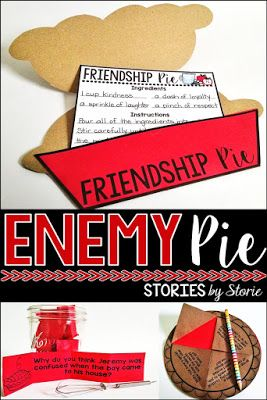 Enemy Pie Book Companion - contains comprehension questions, graphic organizers, vocabulary, two pie crafts, and a game.  This is a great book about friendship!