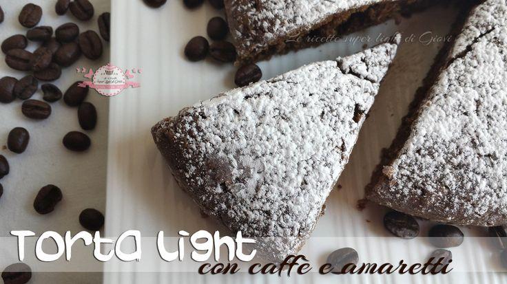 Torta light al caffè e amaretti (158 calorie a fetta) | Le Ricette Super Light Di Giovi