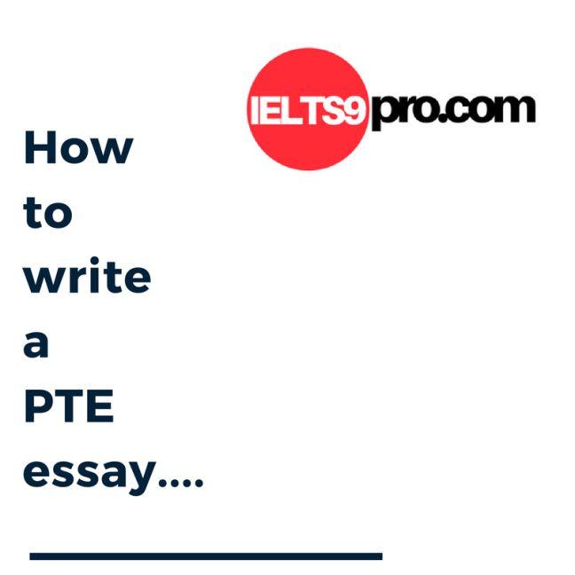 how to wriote a pte essay